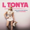 I, Tonya - Official Soundtrack