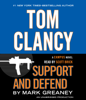Mark Greaney - Tom Clancy Support and Defend (Unabridged)  artwork