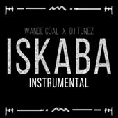 Iskaba (Instrumental) - Wande Coal & DJ Tunez