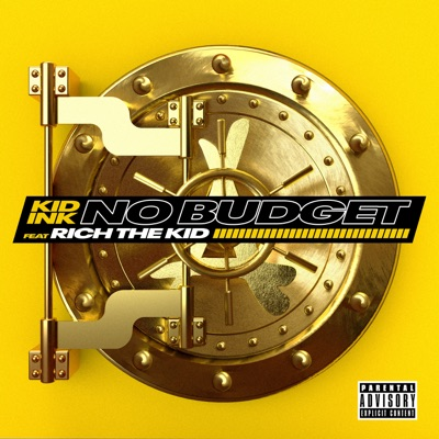 No Budget (feat. Rich the Kid) - Single MP3 Download