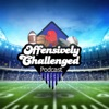 Offensively Challenged Podcast