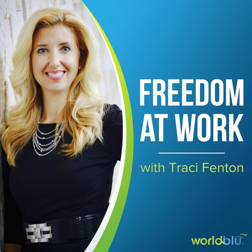 Cover image of Freedom at Work with Traci Fenton