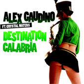 Destination Calabria (feat. Crystal Waters) [Extended Mix]