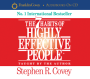 The 7 Habits Of Highly Effective People (Abridged)