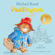 Michael Bond - Paddington at St Paul's