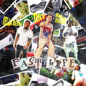 Fast Life (feat. Yella Beezy & Marley Young) - Single Mp3 Download