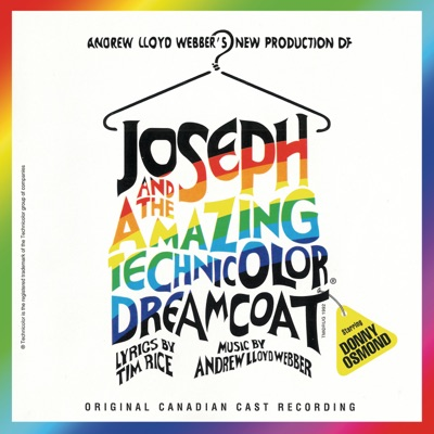 Joseph and the Amazing Technicolor Dreamcoat (Canadian Cast Recording) - Andrew Lloyd Webber