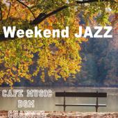 Weekend Jazz ~Autumn Ver~