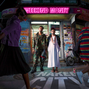Weekend Money - Naked City