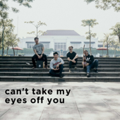 Can't Take My Eyes Off You (feat. Yeshua Abraham)