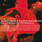 Low Season - Notes from a Native Daughter