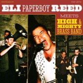 "Eli ""Paperboy"" Reed - Take My Love With You (feat. High & Mighty Brass Band)"