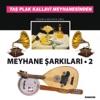 Meyhane Şarkıları Vol 2 Taş Plak Kallavi Meyhanesinden