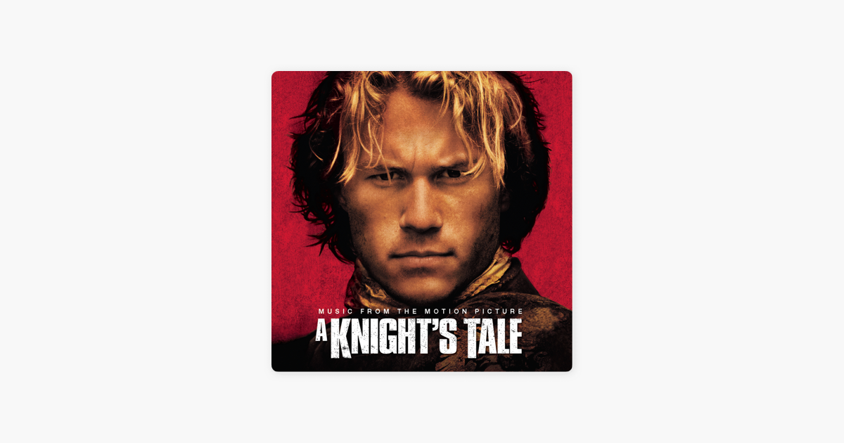 a knights tale soundtrack download