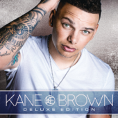 Kane Brown (Deluxe Edition)-Kane Brown