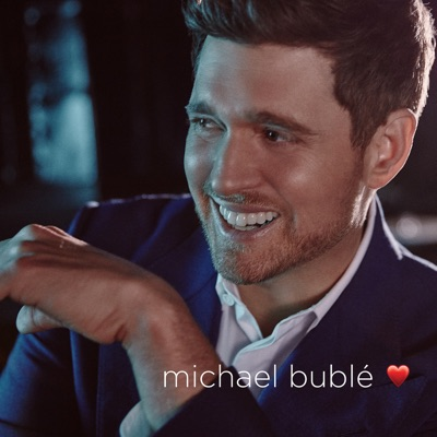 love (Deluxe Edition) - Michael Bublé