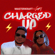 Charged Up - Masterkraft & Cuppy