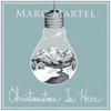 Christmastime Is Here - EP - Marc Martel