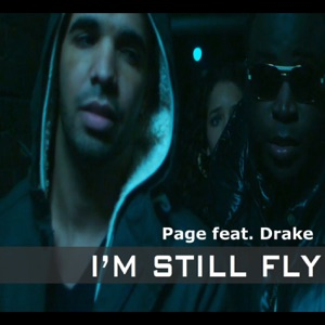 I'm Still Fly (feat. Drake) - EP Mp3 Download