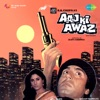 Aaj Ki Awaz (Original Motion Picture Soundtrack)