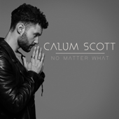 Download Lagu MP3 Calum Scott - No Matter What