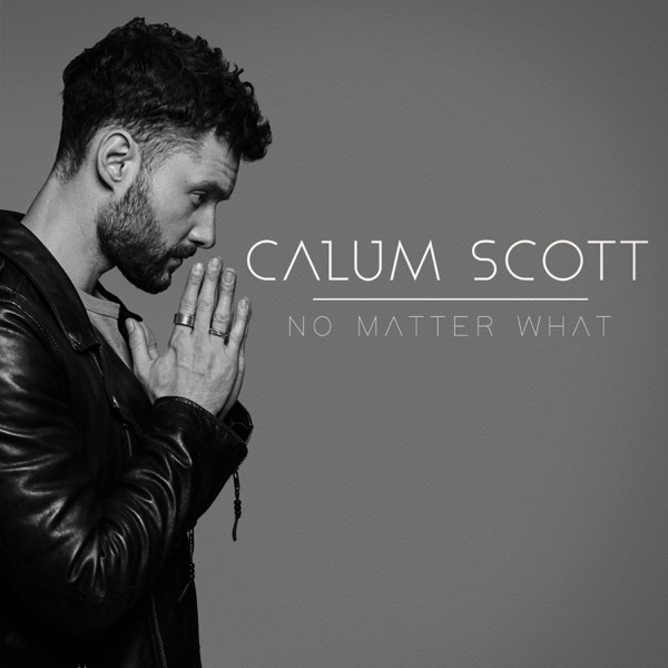 ITUNES - Calum Scott - No Matter What (2018) [iTunes Plus AAC M4A
