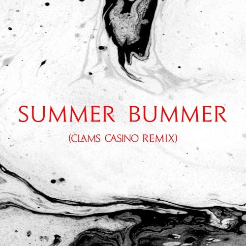 Lana Del Rey & Clams Casino - Summer Bummer (feat. A$AP Rocky & Playboi Carti) [Clams Casino Remix] - Single