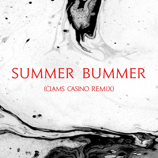 Summer Bummer (feat. A$AP Rocky & Playboi Carti) [Clams Casino Remix] - Single