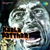 Kaala Patthar Original Motion Picture Soundtrack