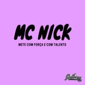 Mete Com Força E Com Talento-DJ Matheus MPC & Mc Nick