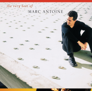 The Very Best of Marc Antoine - Marc Antoine - Marc Antoine