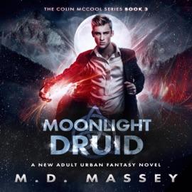Moonlight Druid: The Colin McCool Paranormal Suspense Series, Book 3 (Unabridged) - M.D. Massey mp3 listen download
