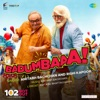 Badumbaaa From 102 Not Out Single