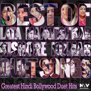 Best of Lata Mangeshkar & Kishore Kumar Duet Songs (Greatest Hindi Bollywood Duet Hits) – Various Artists