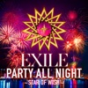 PARTY ALL NIGHT ~STAR OF WISH~ - Single ジャケット画像