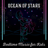 Ocean of Stars - Relax Baby Music Collection