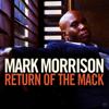 Mark Morrison - Return of the Mack artwork
