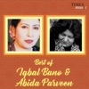 Best of Iqbal Bano Abida Parveen