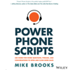 Power Phone Scripts: 500 Word-for-Word Questions, Phrases, and Conversations to Open and Close More Sales (Unabridged) - Mike Brooks
