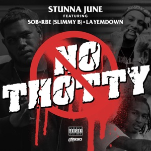 No Thotty (feat. Slimmy B & LayEmDown) - Single Mp3 Download