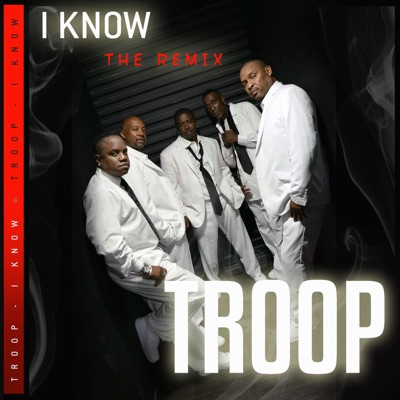 Iknow (The Remix) - Single - Troop