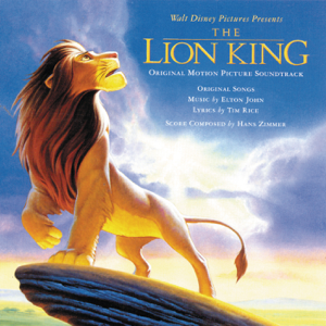 Elton John & Hans Zimmer - The Lion King (Original Motion Picture Soundtrack)