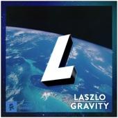 Laszlo - Gravity