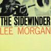 The Sidewinder (The Rudy Van Gelder Edition Remastered) - Lee Morgan