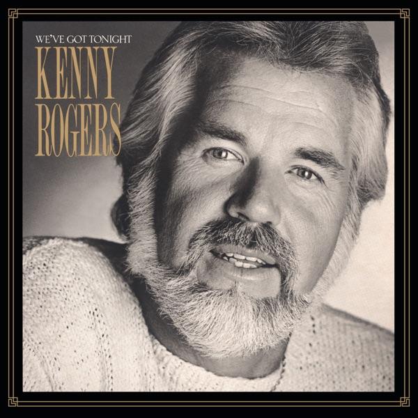 Kenny Rogers - We've Got Tonight