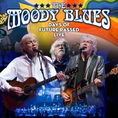 Days of Future Passed (Live) - The Moody Blues