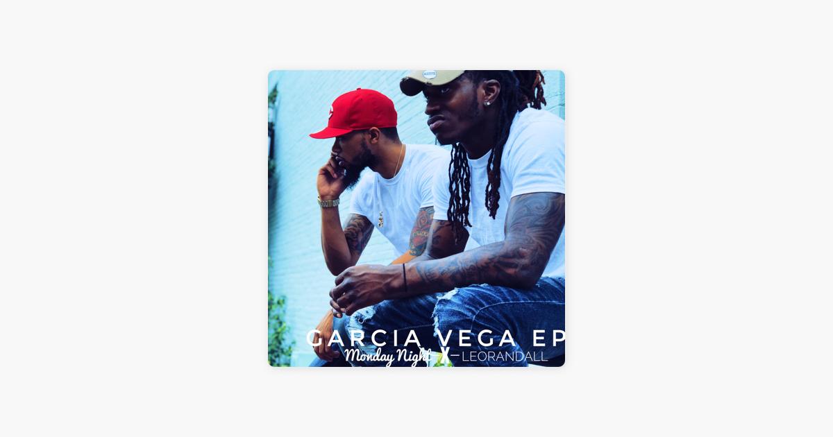 Garcia Vega - EP by Leo Randall & Monday Night