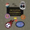 Roger Bennett & Michael Davies - Men in Blazers Present Encyclopedia Blazertannica: A Suboptimal Guide to Soccer, America's
