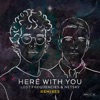 Here with You (Remixes) - EP, Lost Frequencies & Netsky