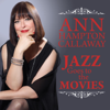 Ann Hampton Callaway - Jazz Goes To the Movies  artwork